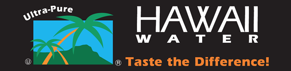HAWAII WATER Taste the Difference!